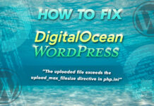 "How To Fix Digital Ocean Wordpress ""the Uploaded File Exceeds Th"