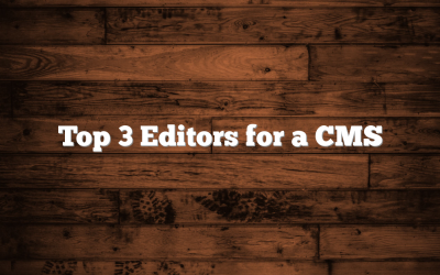 Top 3 Editors for a CMS