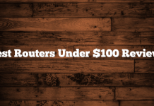 5 Best Routers Under $100 Reviewed