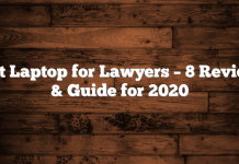 Best Laptop for Lawyers – 8 Reviews & Guide for 2020
