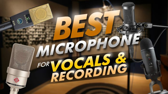 Best Microphone For Vocals And Recording