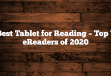 Best Tablet for Reading – Top 7 eReaders of 2020