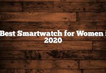 5 Best Smartwatch for Women in 2020