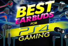 Best Earbuds For Ps4 Gaming