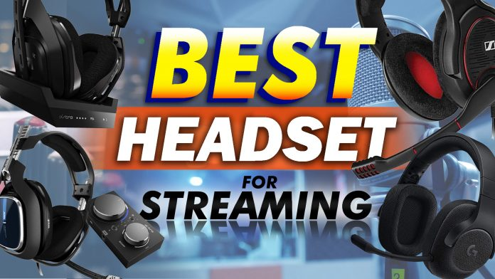 Top 10 Best Headsets For Streaming