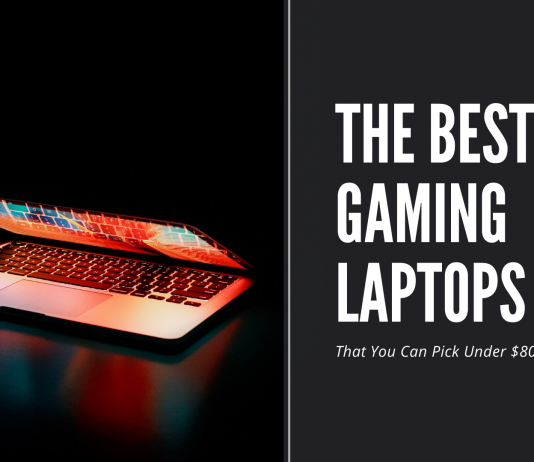 the best gaming laptops that you can pick under $800