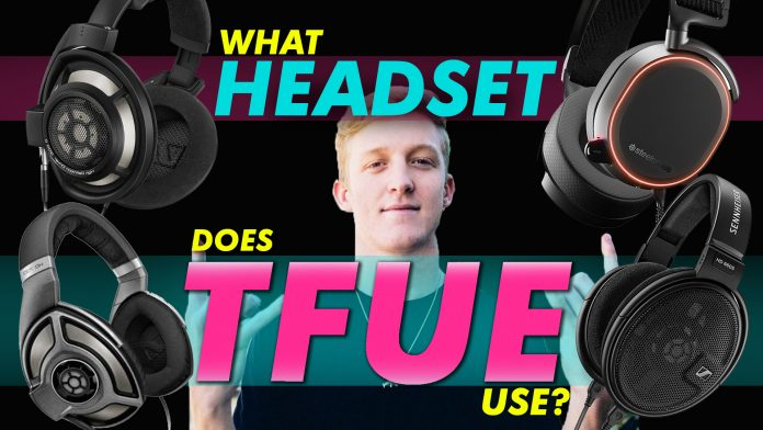 What Headset Does Tfue Use