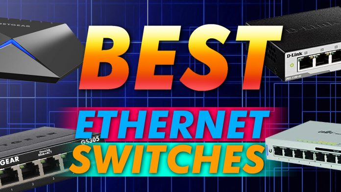 Best Ethernet Switches