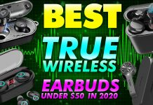 Best True Wireless Earbuds Under $50 In 2020