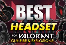 Best Headset For Valorant Gunfire And Explosions