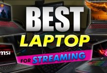 Best Laptop For Streaming