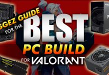 Ggez Guide For The Best Pc Build For Valorant