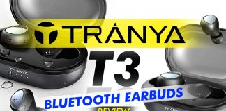 Tranya T3 Bluetooth Earbuds Review