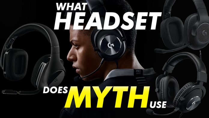What Headset Does Myth Use