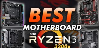 Best Motherboard For Ryzen 3 3300x