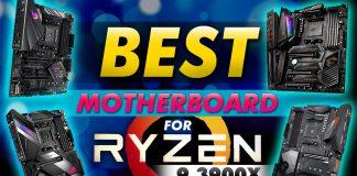 Best Motherboard For Ryzen 9 3900x