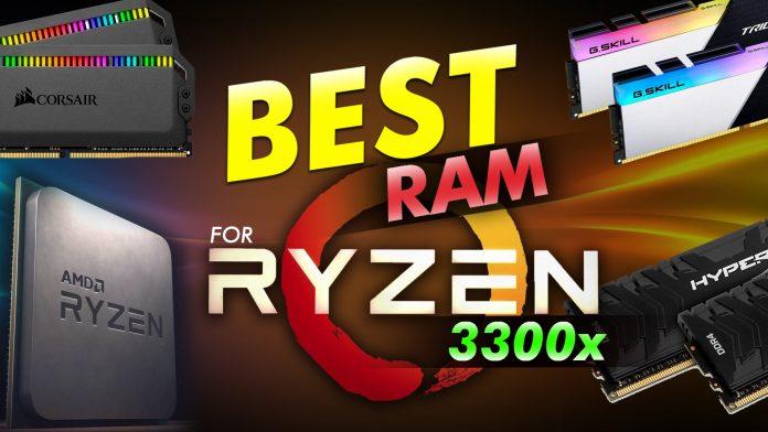 Best Ram For Ryzen 3300x