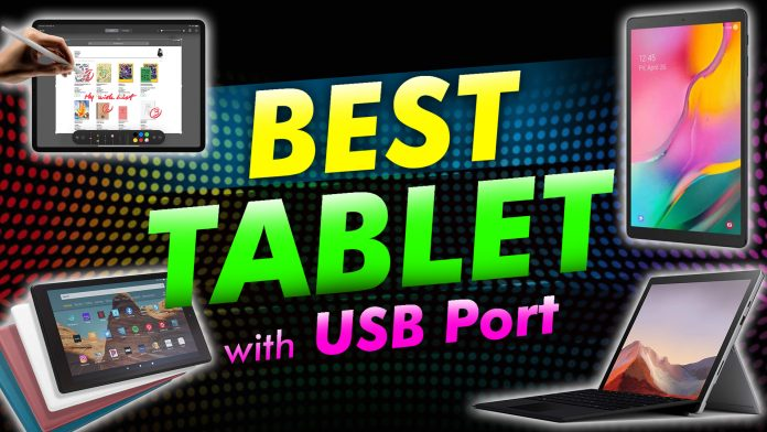 Looking For A Tablet With Usb Port