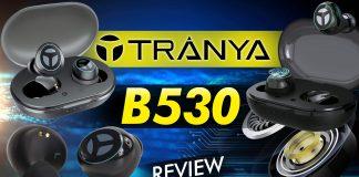 Tranya B530 Review