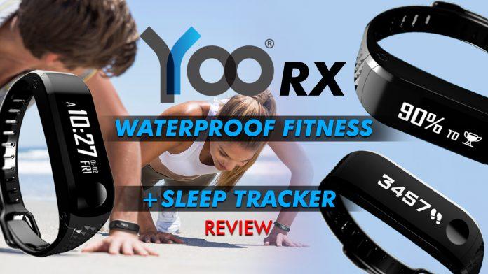 Yoo Rx Waterproof Fitness + Sleep Tracker Review