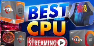 Best Cpu For Streaming In 2020