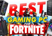 Best Gaming Pcs For Fortnite