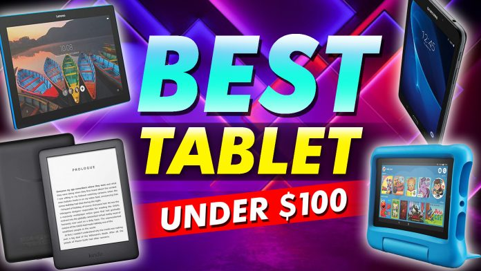 Best Tablet Under $100