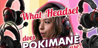 What Headset Does Pokimane Use