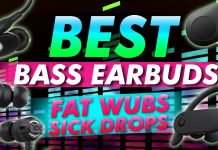 Best Bass Earbuds For Fat Wubs And Sick Drops