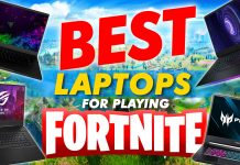 Best Laptops For Playing Fortnite