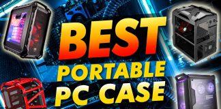 Best Portable Pc Case