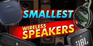 Smallest Wireless Speakers