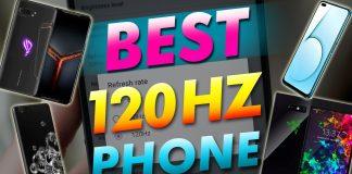 Best 120hz Phone
