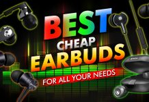 Best Cheap Earbuds For All Your Needs