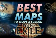 Best Maps To Shape And Sustain In Poe
