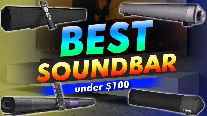 Best Soundbar Under $100
