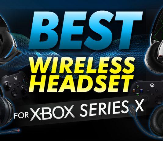 Best Wireless Headset For Xbox Series X