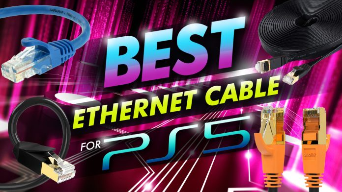 Best Ethernet Cable For Ps5
