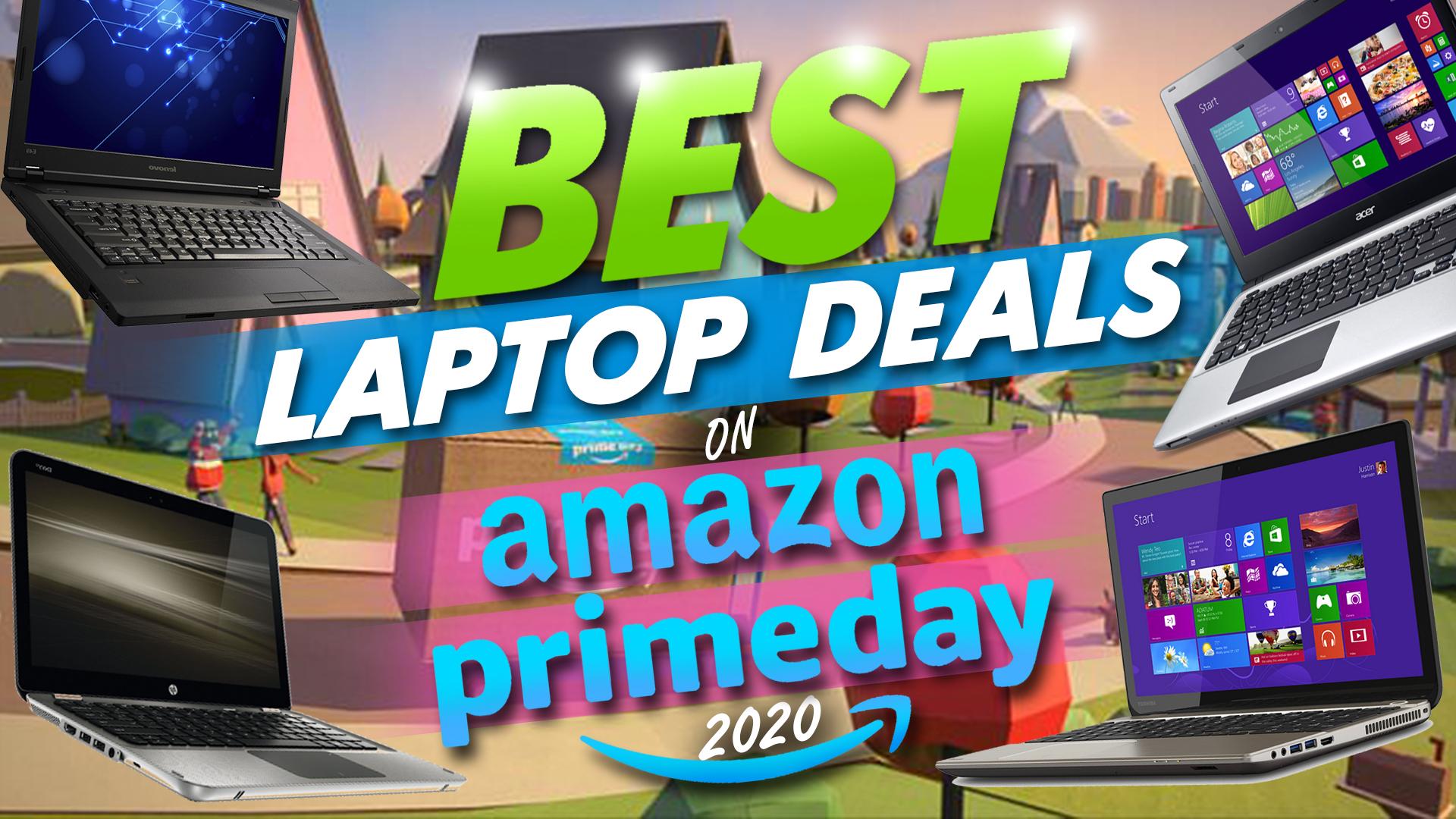 Amazon Prime Day 2020 Best Laptop Deals Updated November 2020 Hayk Saakian