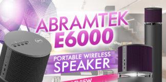 Abramtek E600 Portable Wireless Speaker Review