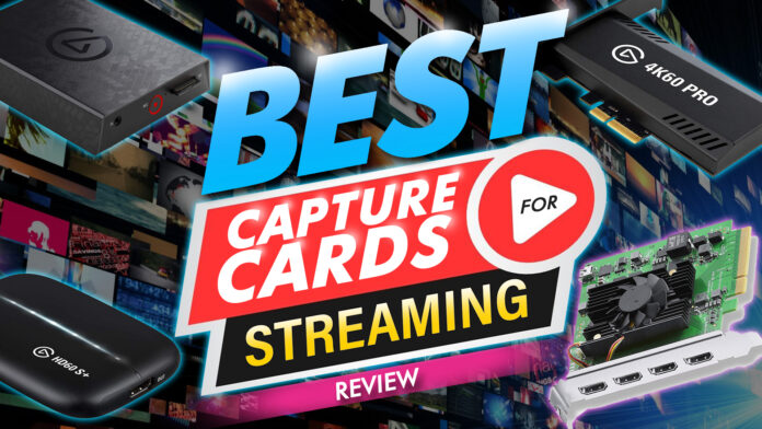 Best Capture Card For Streaming 7 Reviews