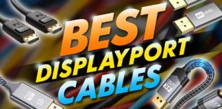 Best Displayport Cables
