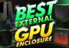 Best External Gpu Enclosure