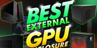 Best External Gpu Enclosures