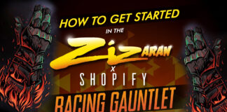 How To Get Started In The Zizaran X Shopify Racing Gauntlet