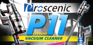 Proscenic P11 Cordless Vacuum Cleaner Review