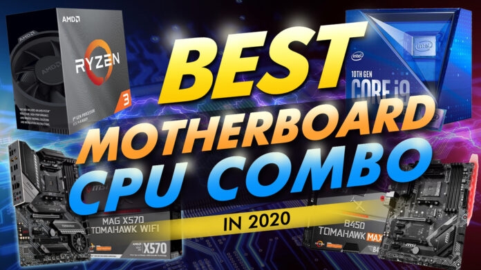 Best Motherboard Cpu Combo In 2020