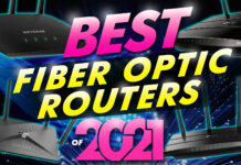 Best Fiber Optic Routers Of 2021