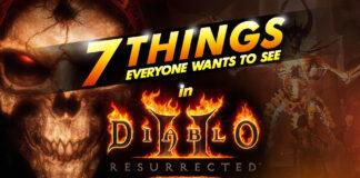 7 things everyone wants to see in diablo ii resurrected