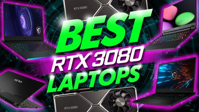 Best Rtx 3080 Laptops